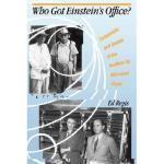 【预订】Who Got Einstein's Office?: Eccentricity and Genius