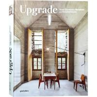 UPGRADE 房屋改扩建与翻新 欧洲别墅与民宿改造实例解析 旧房老房子 民宿 住宅 室内设计书籍