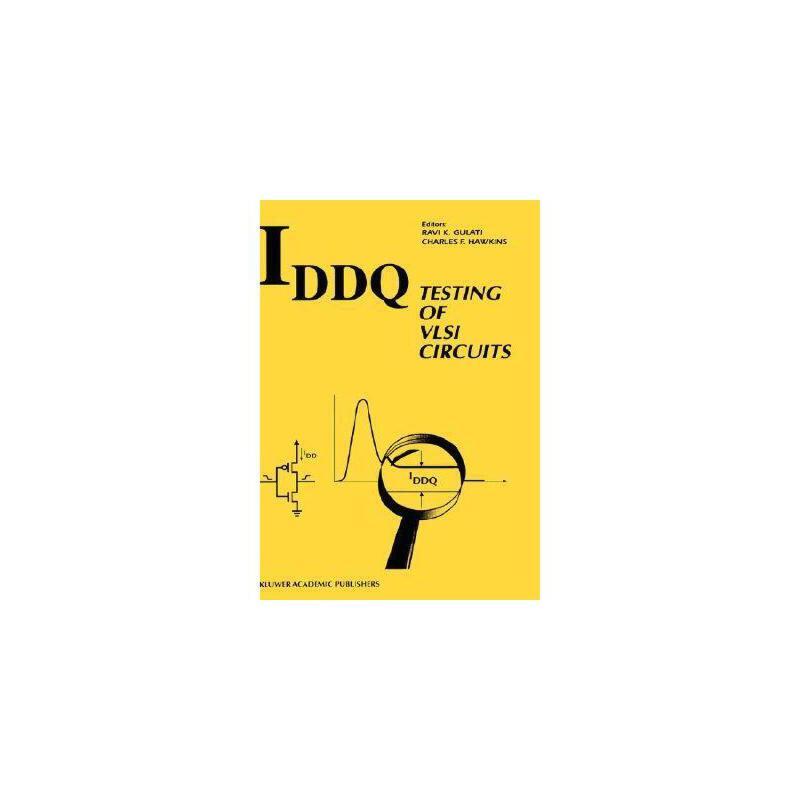 【预订】Iddq Testing of VLSI Circuits Y9780792393153 美国库房发货,通常付款后3-5周到货!