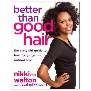 【预订】Better Than Good Hair: The Curly Girl Guide to 美国库房发货,通常付款后3-5周到货!
