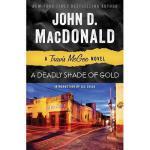 【预订】A Deadly Shade of Gold: A Travis McGee Novel