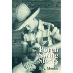 【预订】Porch Swing Stories