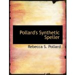 Pollard's Synthetic Speller (Large Print Edition) [ISBN: 97
