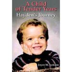 【预订】A Child of Tender Years: Hayden's Journey