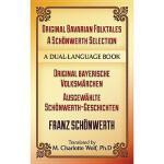 【预订】Original Bavarian Folktales: A Schonwerth Selection: