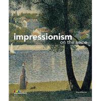 【预订】Impressionism on the Seine