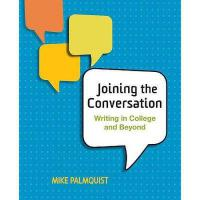 【预订】Joining the Conversation: Writing in College and