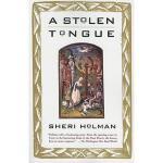 【预订】A Stolen Tongue