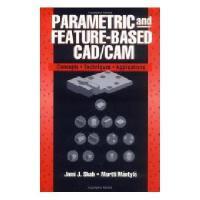【预订】Parametric And Feature Based Cad/Cam: Concepts