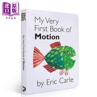 【中商原版】My Very First Book of Motion 我的运动书/Eric Carle/Pen 儿童启蒙