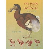 【预订】The Dodo and the Solitaire: A Natural History