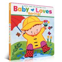 英文原版 翻翻书Baby Loves Spring!: A Karen Katz 凯伦卡茨