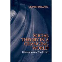 【预订】Social Theory In A Changing World - Conceptions Of