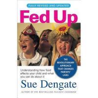 【预订】Fed Up: Understanding How Food Affects Your Child