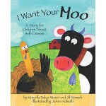 【预订】I Want Your Moo: A Story for Children about Self-Esteem