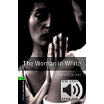 Oxford Bookworms Library: Level 6: The Woman in White MP3 P