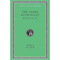 【预订】Greek Anthology, Volume IV: Book 10: The Hortatory