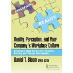 【预订】Reality, Perception, and Your Company's Workplace Cultu