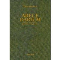 Peter Bauhuis: Abecedarium- Jewel, Vessel, Implement