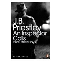 英文原版An Inspector Calls and Other Plays Time and the Conways
