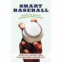【预订】Smart Baseball: Inside the Mind of Baseball's Top