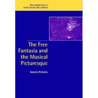 【预订】The Free Fantasia and the Musical Picturesque Y97805216