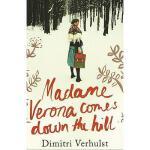【预订】Madame Verona Comes Down the Hill