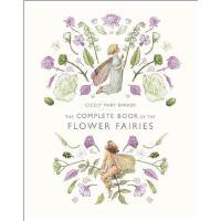 【预订】The Complete Book of the Flower Fairies