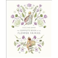【预订】The Complete Book of the Flower Fairies (Revised)