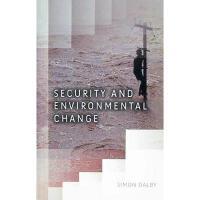 【预订】Security And Environmental Change Y9780745642925