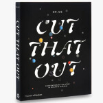 Cut That Out 切出来 现代拼贴在平面设计的应用
