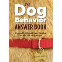 【预订】The Dog Behavior Answer Book: Practical Insights