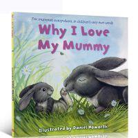 英文原版绘本 Why I Love My Mummy 为什么我爱妈妈 平装大开 宝宝低幼读物 英国畅销情商绘本 母亲节