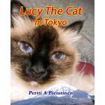 【预订】Lucy the Cat in Tokyo