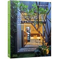 COURTYARD LIVING院落生活 绿色节能与生态环保型别墅设计 建筑外观 庭院景观 室内装饰
