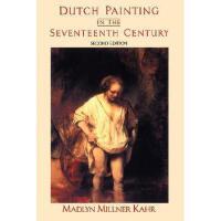 【预订】Dutch Painting in the Seventeenth Century: Second