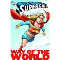 【预订】Supergirl: Way of the World