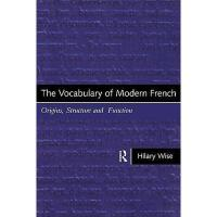 【预订】The Vocabulary of Modern French