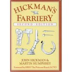 Hickman's Farriery: A Complete Illustrated Guide [ISBN: 978