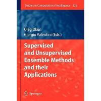 【预订】Supervised and Unsupervised Ensemble Methods and