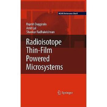 【预订】Radioisotope Thin-Film Powered Microsystems 美国库房发货,通常付款后3-5周到货!