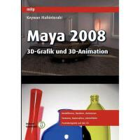 【预订】Maya 2008 - 3D-Grafik Und 3D-Animation