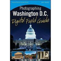 【预订】Photographing Washington D.C. Digital Field Guide