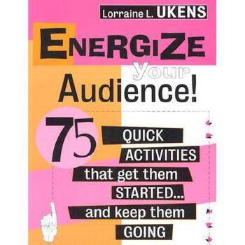 【预订】Energize Your Audience! 75 Quick Activities That Get 美国库房发货,通常付款后3-5周到货!
