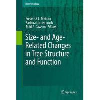 【预订】Size- And Age-Related Changes in Tree Structure and