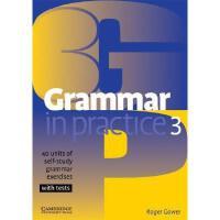 【预订】Grammar in Practice 3: 40 Units of Self-Study