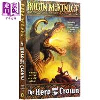 【中商原版】纽伯瑞:英雄的皇冠 1985纽伯瑞金奖 The Hero and the Crown 儿童获奖文学故事插图小