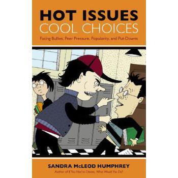 【预订】Hot Issues, Cool Choices  Facing Bullies, Peer Pressure, Popularity, and Put-Downs 预订商品,需要1-3个月发货,非质量问题不接受退换货。
