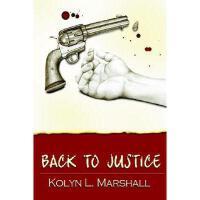 【预订】Back to Justice Y9780595315611