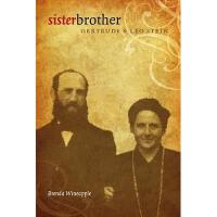 【预订】Sister Brother: Gertrude and Leo Stein